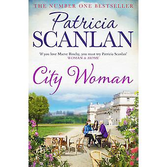 City Woman by Patricia Scanlan - 9781471141096 Book