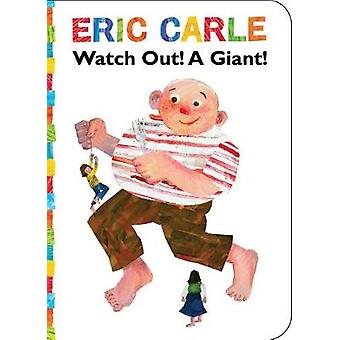 Watch Out! A Giant! by ERIC CARLE - 9781534400511 Book