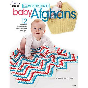 In a Weekend - Baby Afghans - 12 Adorable Quick-to-Finish Throws for Bo