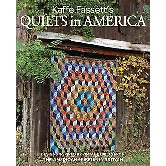 Kaffe Fassett's Quilts in America - Designs Inspired by Vintage Quilts