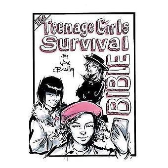 The Teenage Girls Survival Bible by Jane Bradley - 9781789014464 Book