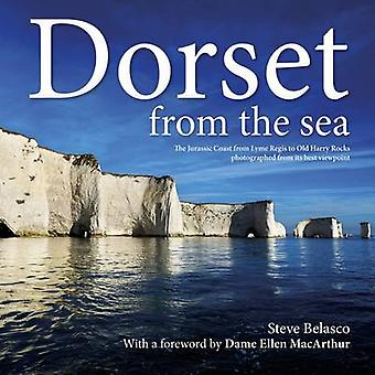 Dorset from the Sea - The Jurassic Coast from Lyme Regis to Old Harry