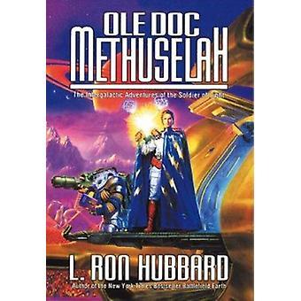 Ole Doc Methuselah by L. Ron Hubbard - 9781870451567 Book