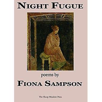 Night Fugue by Fiona Sampson - 9781937679262 Book