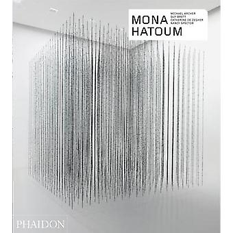 Mona Hatoum by Nancy Spector - Guy Brett - Mona Hatoum - 978071487044