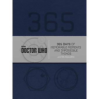 Doctor Who - 365 Days of Memorable Moments and Impossible Things by Ju