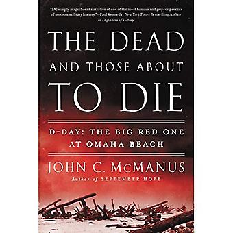 Dead and Those About to Die, la : d-Day : The Big Red One à Omaha Beach