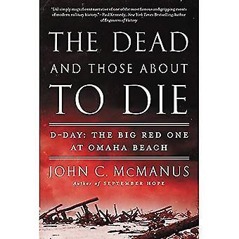 Doden en die over om te sterven, de: D-Day: de Big Red One op Omaha Beach