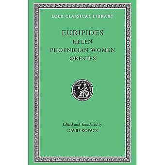 Helen: Med feniciska kvinnor och Orestes (Loeb det klassiska arkivet)