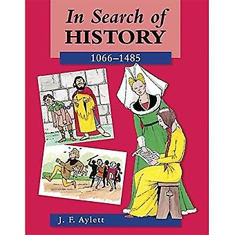 In Search of History: 1066-1485