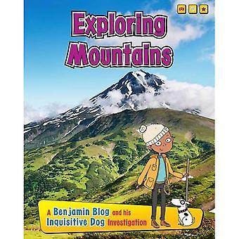 Tutkia vuoria: Benjamin blogi ja tutkimuksensa utelias koira (selvittää elinympäristöjen Benjamin blogi...