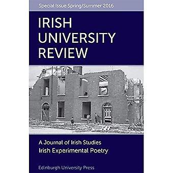 Irish Experimental Poetry: Irish University Review Volume 46, Issue 1