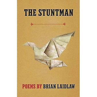 The Stuntman: Poems