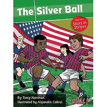 La bola de plata: Nivel 1, PT. 2 (¡gol! Serie)
