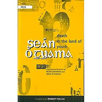 Death in the Land of Youth / Rogha Danta: Selected poems by Sean O Tuama