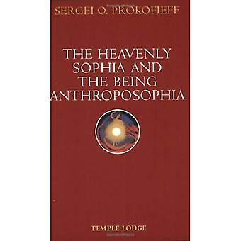 The Heavenly Sophia and the Being Anthroposophia