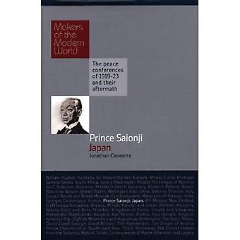 Prince Saionji Kinmochi: Japan - Makers of the Modern World (Haus Histories)