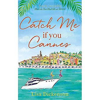 Catch Me if You Cannes: A� funny, entertaining and lovely story that will be perfect summer holiday reading