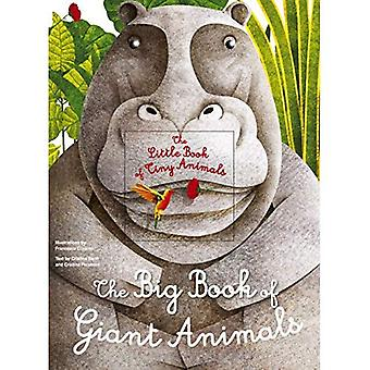 The Big Book of Giant Animals: The Little Book of Tiny Animals