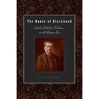 Das Haus der Blackwood AuthorPublisher Beziehungen in der viktorianischen Ära von Finkelstein & David