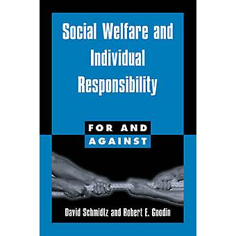 Social Welfare and Individual Responsibility by Schmidtz & David