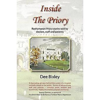 À l'intérieur du Prieuré de Bixley & Dee