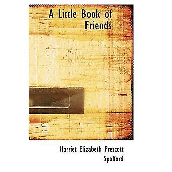 كتاب قليل من الأصدقاء سبوفورد بريسكوت إليزابيث & هارييت