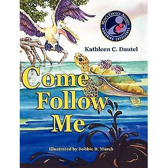 Venez Me suivre par Dautel & Kathleen C.