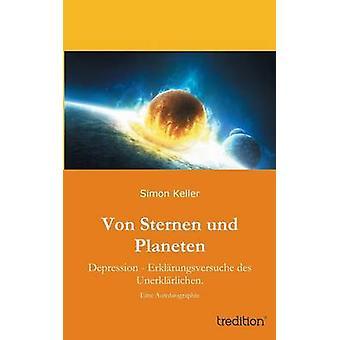 Von Sternen Und Planeten di Keller & Simon