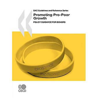 DAC Guidelines and Reference Series Promoting ProPoor Growth  Policy Guidance for Donors by OECD Publishing