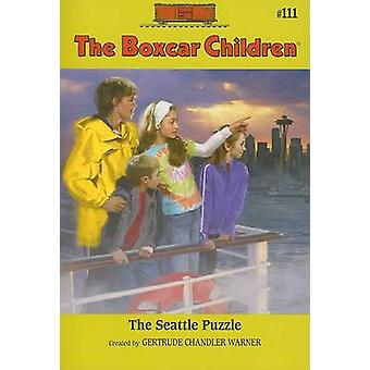 The Seattle Puzzle by Robert Papp - Gertrude Chandler Warner - 978080