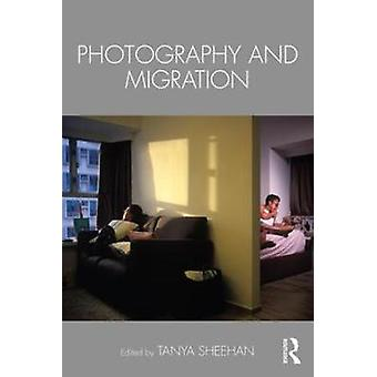 Photography and Migration by Photography and Migration - 978113824440