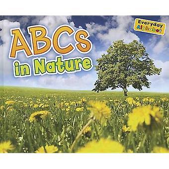 ABCs in Nature by Daniel Nunn - 9781410947376 Book