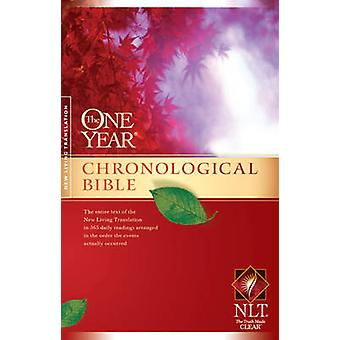 One Year Chronological Bible-NLT (2nd) by Tyndale House Publishers -
