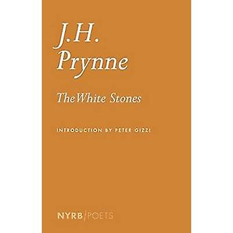 The White Stones (Main) by J. H. Prynne - 9781590179796 Book