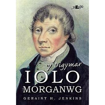 Digymar Iolo Morganwg - Y by Digymar Iolo Morganwg - Y - 978178461626