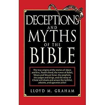Engaños y mitos de la Biblia: el verdadero origen de las historias de Adán y Eva, el diluvio de Noé, la torre de Babel, Moisés y el Monte Sinaí, el Proph