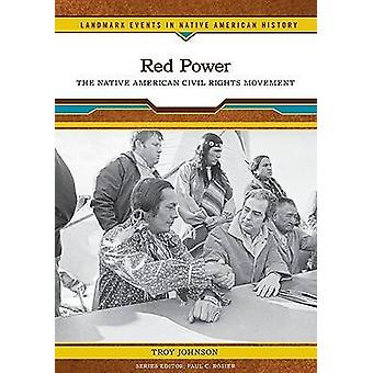 Red Power by Troy R. Johnson - Paul C. Rosier - 9780791093412 Book