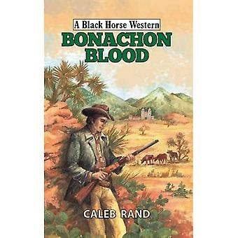 Bonachon Blood (A Black Horse Western)