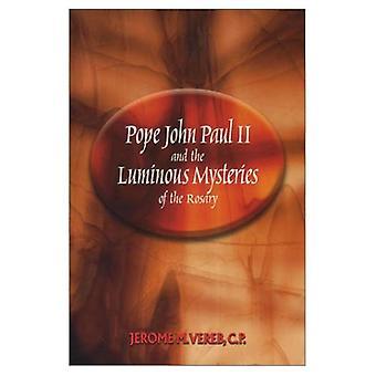 Le Pape Jean-Paul II et les Mystères Lumineux du Rosaire