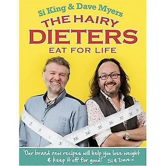 The Hairy Dieters Eat for Life by Hairy Bikers & Dave Myers & Si King
