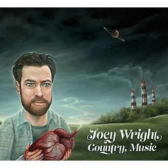 Joey Wright - Country musik [CD] USA import