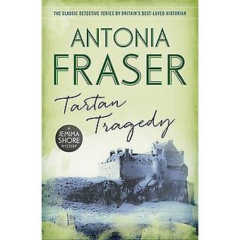 Tartan Tragedy by Antonia Fraser