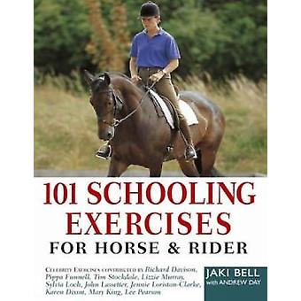 101 Schooling Exercises - For Horse and Rider (2nd Revised edition) by