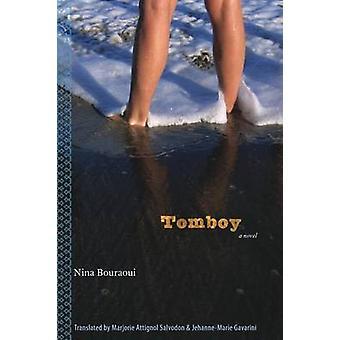 Tomboy by Nina Bouraoui - Jehanne-Marie Gavarini - Marjorie Attignol