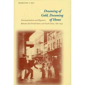 Dreaming of Gold - Dreaming of Home - Transnationalism and Migration B