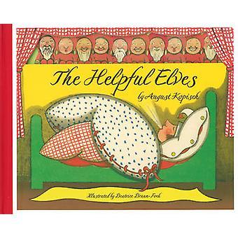 The Helpful Elves by August Kopisch - Beatrice Braun-Fock - 978086315