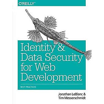 Identity and Data Security for Web Development - Best Practices by Jon
