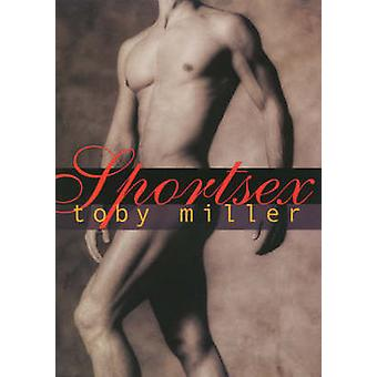 Sportsex by Toby Miller - 9781566399944 Book