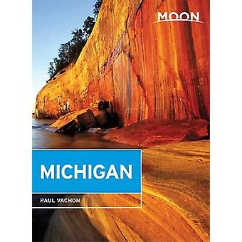 Moon Michigan - 6th Edition by Paul Vachon - 9781631214042 Book